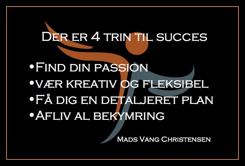 MC Der er 4 trin til succes